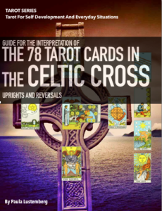 The 78 Tarot Cards in the Celtic Cross